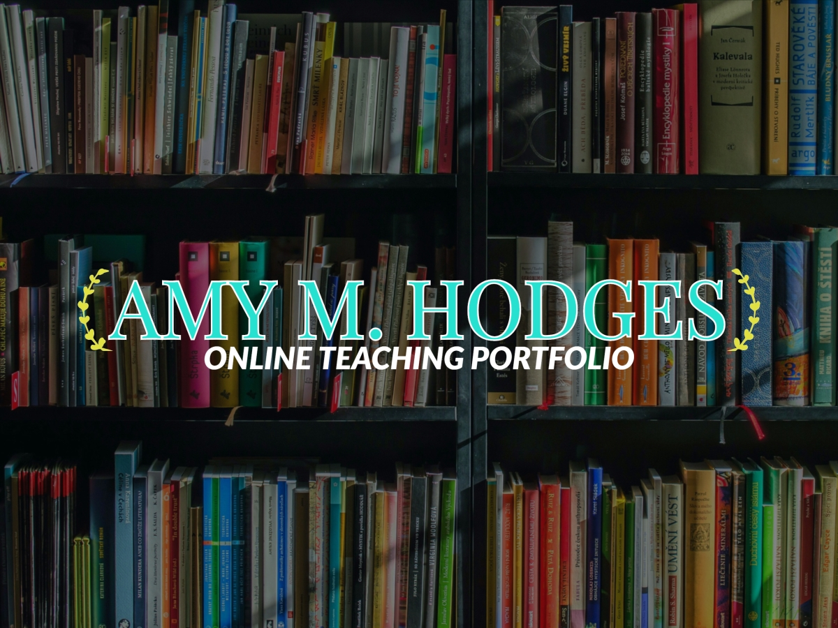 "background of bookshelves with text that reads ""amy m. hodges online teaching portfolio"""
